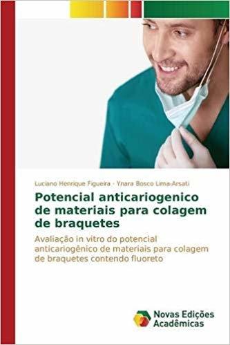 Potencial anticariogenico de materiais para colagem de braquetes