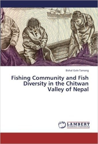 Fishing Community and Fish Diversity in the Chitwan Valley of Nepal