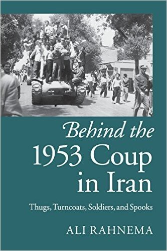 Behind the 1953 Coup in Iran