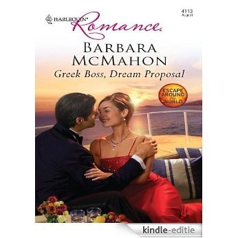 Greek Boss, Dream Proposal (Escape Around the World) [Kindle-editie]