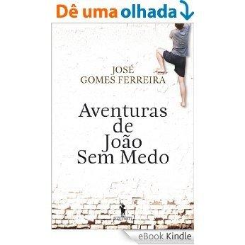 Aventuras de João Sem Medo [eBook Kindle]