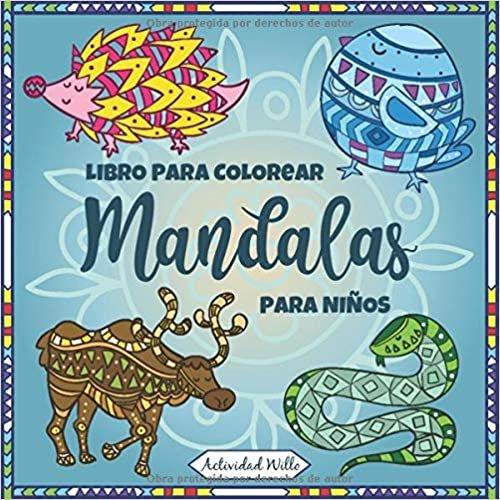 libro mandalas colorear niños: dibujos para colorear niños, libros colorear niños, mandalas animales, mandalas para colorear niños, actividades en casa para niños, (Mandalas Grandes para colorear)