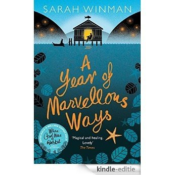 A Year of Marvellous Ways (English Edition) [Kindle-editie]