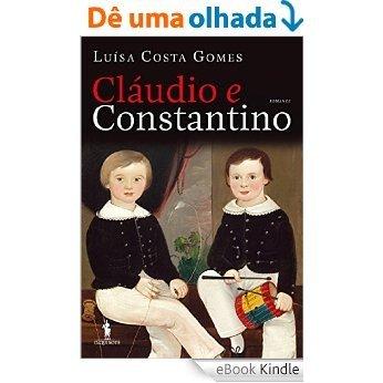 Cláudio e Constantino [eBook Kindle]