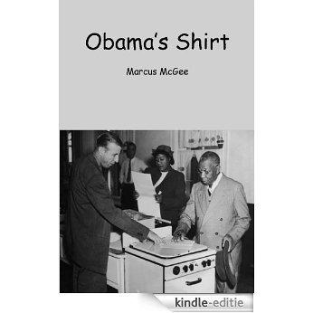 Obama's Shirt (English Edition) [Kindle-editie]