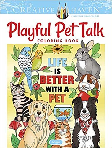 Creative Haven Playful Pet Talk Coloring Book (Creative Haven Coloring Books)