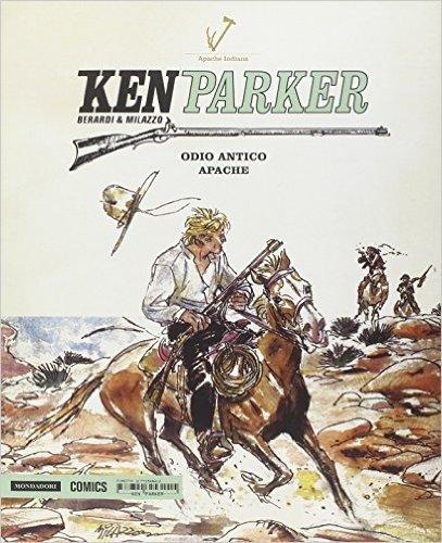Odio antico-Apache. Ken Parker: 20