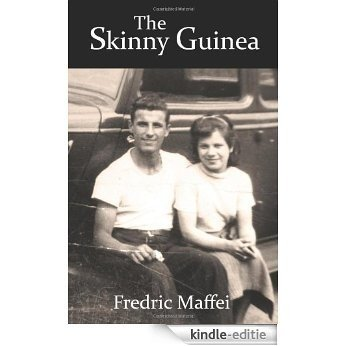 The Skinny Guinea (English Edition) [Kindle-editie]