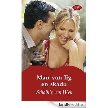 Man van lig en skadu [Kindle-editie]