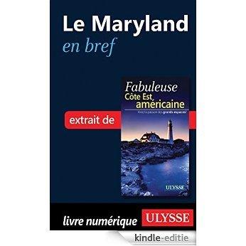 Le Maryland et le Delaware en bref [Kindle-editie]
