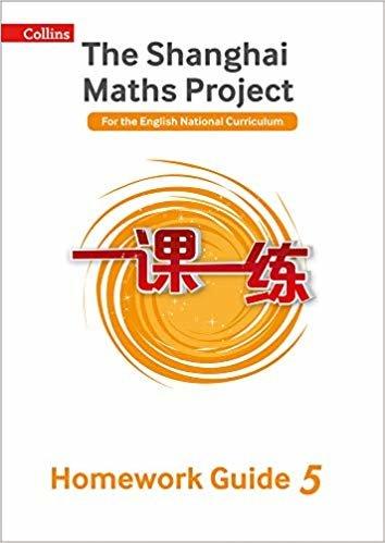The Shanghai Maths Project Year 5 Homework Guide (Shanghai Maths)