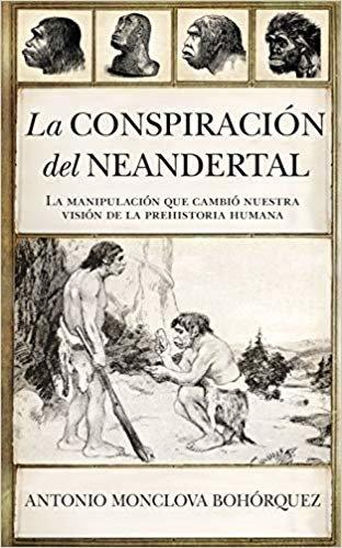 La Conspiración del neandertal (Historia)