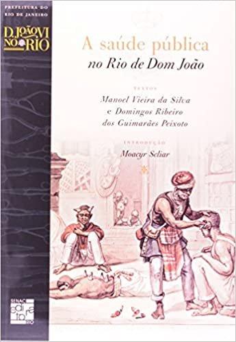A Saúde Pública no Rio de Dom João
