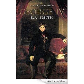 George IV (The English Monarchs Series) [Kindle-editie]