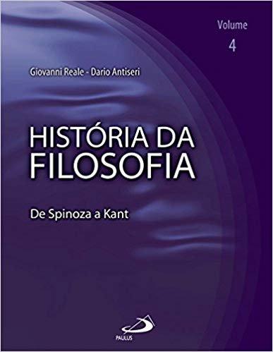 História da Filosofia: de Spinoza a Kant (Volume 4)