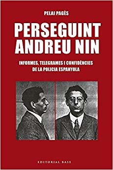 Perseguint Andreu Nin (Base Històrica)