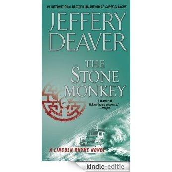 The Stone Monkey: A Lincoln Rhyme Novel [Kindle-editie]