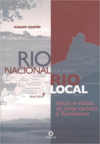 Rio Nacional, Rio Local
