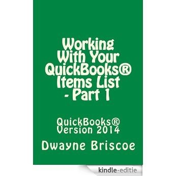 Working With Your QuickBooks® Items - Part 1 (English Edition) [Kindle-editie]