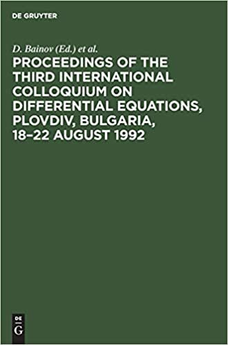 Proceedings of the Third International Colloquium on Differential Equations, Plovdiv, Bulgaria, 18-22 August 1992