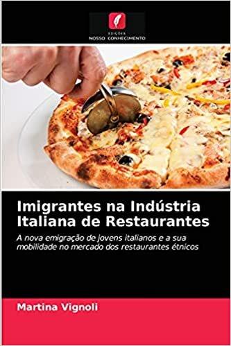Imigrantes na Indústria Italiana de Restaurantes