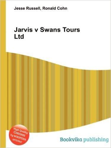 Jarvis V Swans Tours Ltd