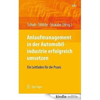 Anlaufmanagement in der Automobilindustrie erfolgreich umsetzen: Ein Leitfaden für die Praxis (VDI-Buch) [Print Replica] [Kindle-editie]