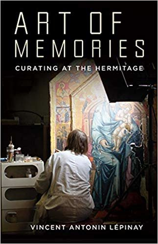 Art of Memories: Curating at the Hermitage