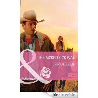The Mckettrick Way (Mills & Boon Cherish) (McKettricks) [Kindle-editie]