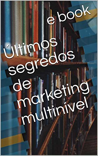 Últimos segredos de marketing multinível
