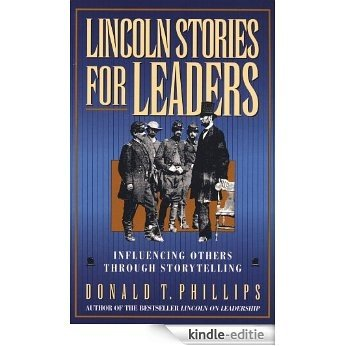 Lincoln Stories for Leaders (English Edition) [Kindle-editie]