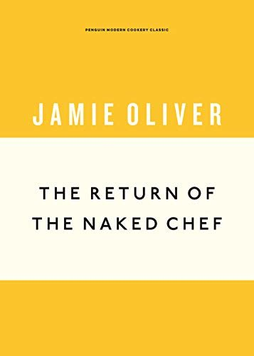 The Return of the Naked Chef (Anniversary Editions Book 2) (English Edition)