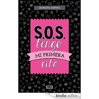 S.O.S Tengo mi primera cita [Kindle-editie]