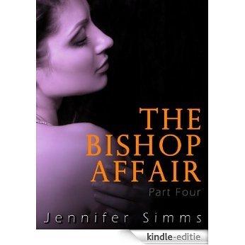 The Bishop Affair 4 (English Edition) [Kindle-editie]