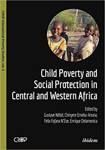 Child Poverty and Social Protection in Central and Western Africa (Crop International Poverty Studies)