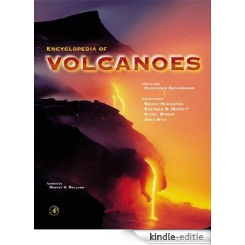 Encyclopedia of Volcanoes [Kindle-editie]