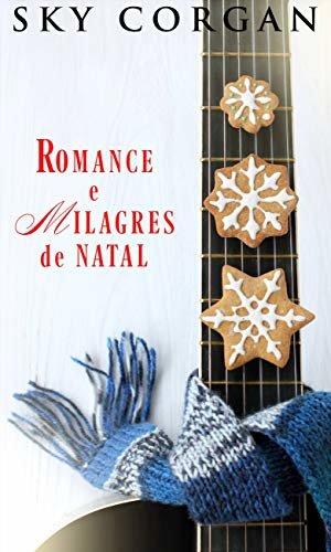 Romance e Milagres de Natal