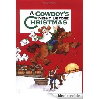Cowboy's Night Before Christmas, A (Night Before Christmas (Gibbs)) [Kindle-editie]
