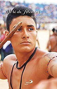 O Guarani (Nossa Literatura)