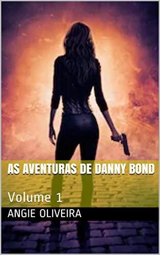 As aventuras de Danny Bond: Volume 1