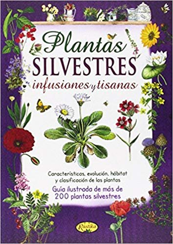 Plantas silvestres, infusiones y tisanas