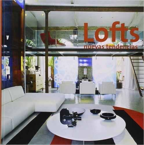 Lofts. Nuevas tendencias