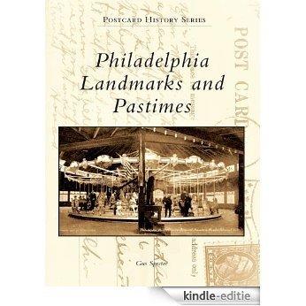 Philadelphia Landmarks and Pastimes (Postcard History Series) (English Edition) [Kindle-editie]