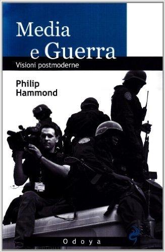 Media e guerra. Visioni postmoderne