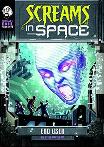 End User (Michael Dahl Presents: Screams in Space 4D)