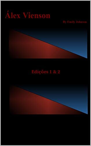 Álex Vienson : Edições 1 & 2