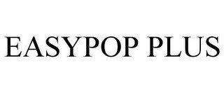 EASYPOP PLUS