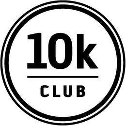 10K CLUB