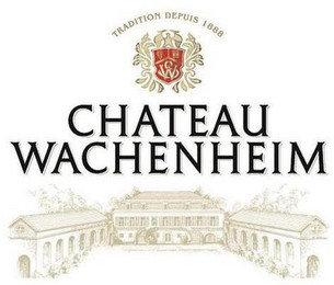 CHATEAU WACHENHEIM TRADITION DEPUIS 1888 CW