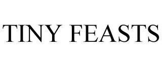 TINY FEASTS